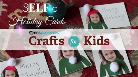 SELFie Holiday Cards | Christmas Crafts for Kids | PBS