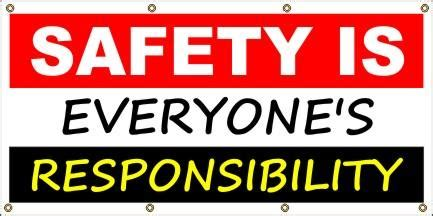 A203 Safety Is Everyone's Responsibility – Safety Banners